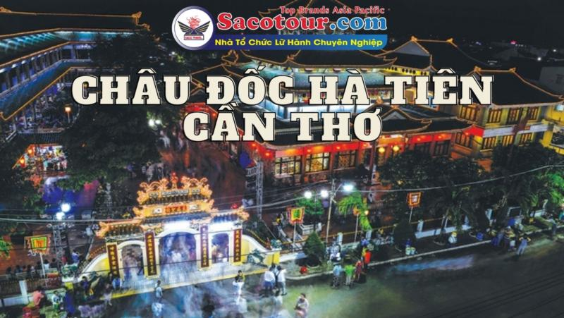 tour chau doc ha tien can tho