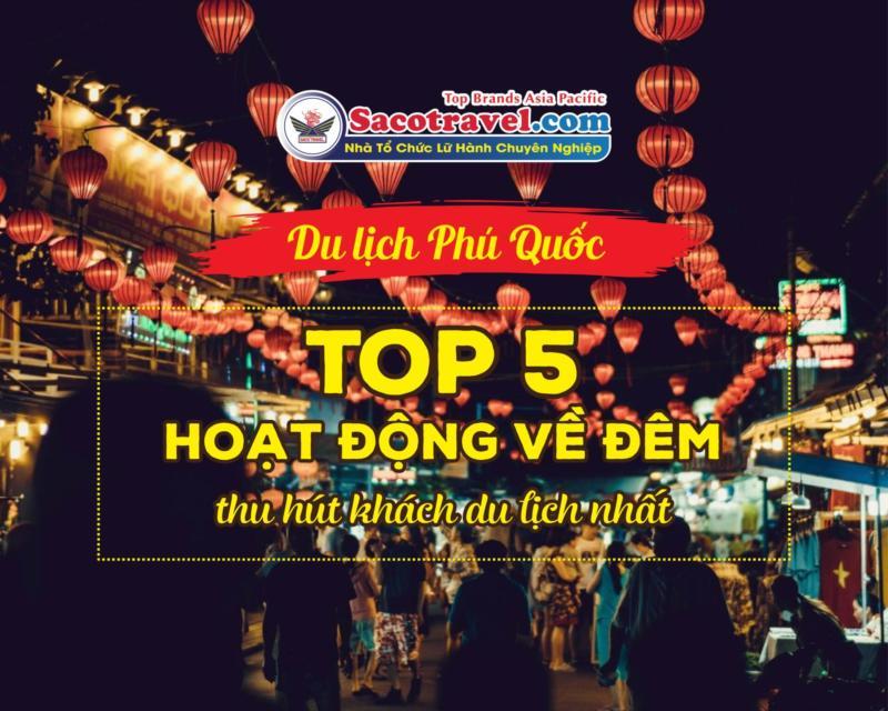 top-5-hoat-dong-ve-dem-thu-hut-khach-du-lich-nhat